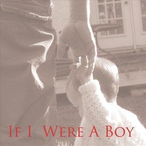 If I Were A Boy