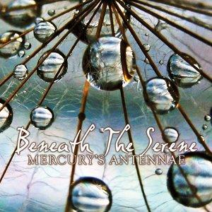 Beneath The Serene