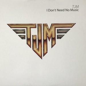 I Don't Need No Music