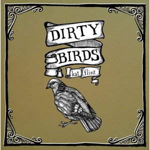 Dirty Birds