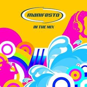 Manifesto In The Mix