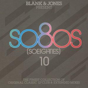 So80S (So Eighties), Vol. 10 [Presented by Blank & Jones]