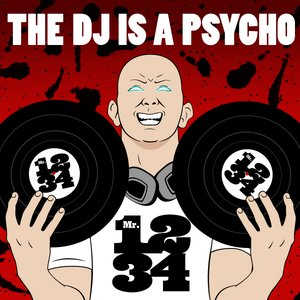Image for 'The DJ Is a Psycho - Single'