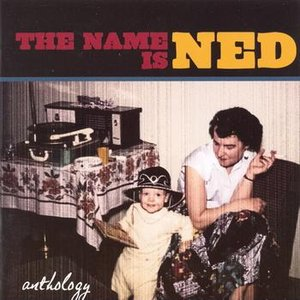 The Name Is Ned