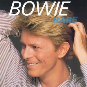 David Bowie - Rare - Lyrics2You
