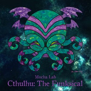 Cthulhu: The Funksical