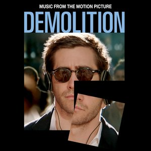 Demolition (Music from the Motion Picture)