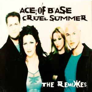 Cruel Summer (The Remixes)