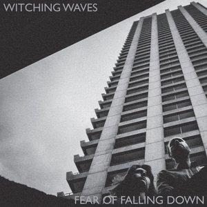Fear Of Falling Down