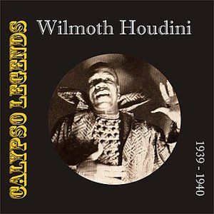 Calypso Legends - Wilmoth Houdini (1929 - 1940)