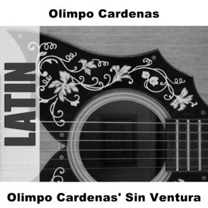 Olimpo Cardenas' Sin Ventura