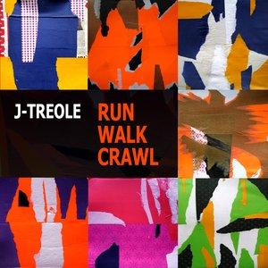 Run Walk Crawl