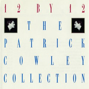 12 by 12: The Patrick Cowley Collection