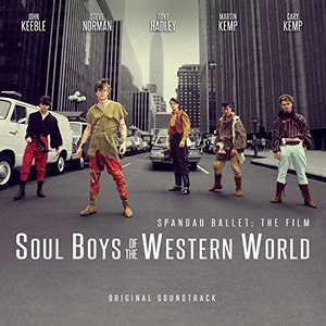 Soul Boys of the Western World (Original Film Soundtrack)