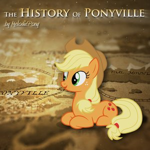 The History of Ponyville