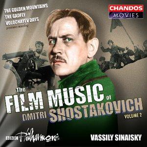 Shostakovich: Film Music, Vol. 2 - Golden Mountains / The Gadfly / Volochayev Days