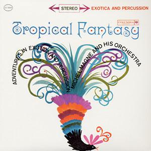 Tropical Fantasy