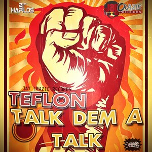 Talk Dem A Talk - Single