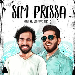Sem Pressa (feat. Gustavo Mioto)