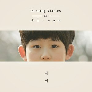 """Child (From """"Airman Morning Diaries #6"""")"""