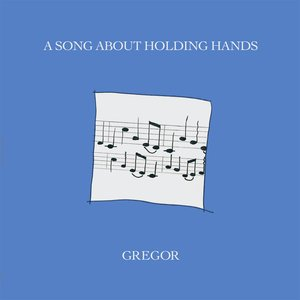 A Song About Holding Hands