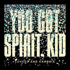 You Got Spirit, Kid