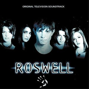 Roswell - Original Television Soundtrack
