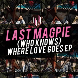 (Who Knows) Where Love Goes EP