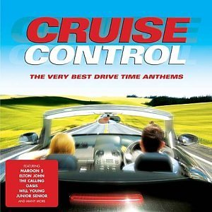 Cruise Control: The Very Best Drive Time Anthems