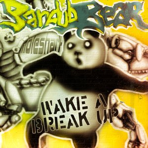 Wake A Break Up