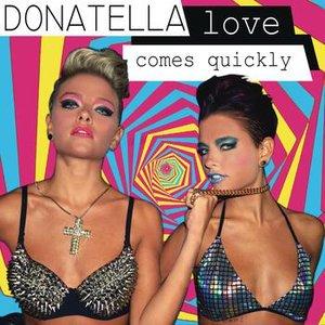 Love Comes Quickly
