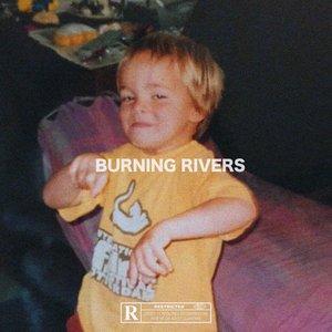 Burning Rivers EP