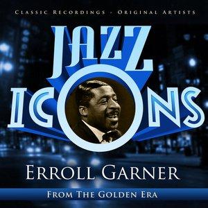 Jazz Icons from the Golden Era - Erroll Garner