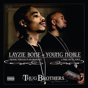 Avatar for Layzie Bone & Young Noble