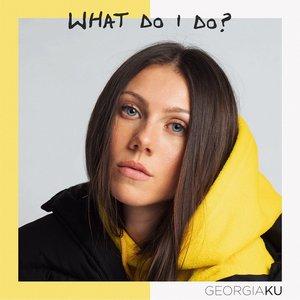 What Do I Do? - Single