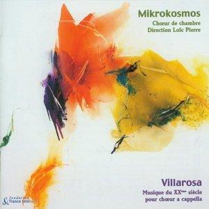 Villarosa: A Capella Choir Music from the 20th Century