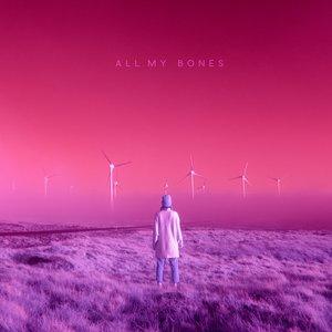 All My Bones