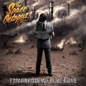 Tomorrow We'll Be Gone