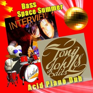 Interview Bass Space Summer - Tony Johns Acid Piano Dub