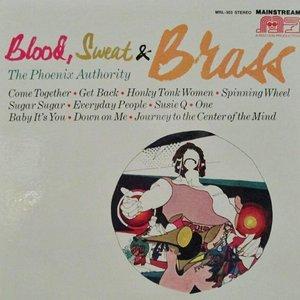 Blood, Sweat & Brass