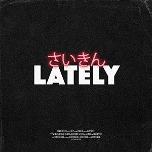 Lately (feat. Cygnaeus)