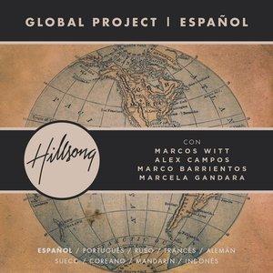 Global Project Español (with Marcos Witt, Marco Barrientos, Marcela Gandara and Alex Campos)
