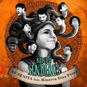 Ay Nenita (feat. Minerva Diaz Pérez)
