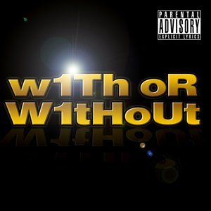 With Or Without