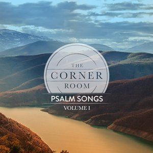 Psalm Songs, Vol. 1