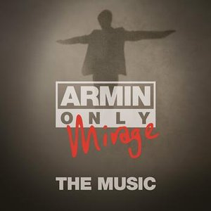 """Armin Only - Mirage """"The Music"""""""