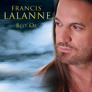 Best of Francis Lalanne