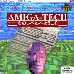 Amiga-Tech [新コンセプト #1]