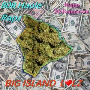 Image for '808 Haole Rapz - Big Island Lolz'