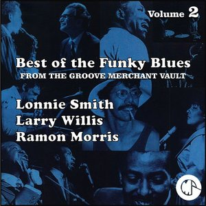 Best of the Funky Blues from the Groove Merchant Vault, Vol. 2